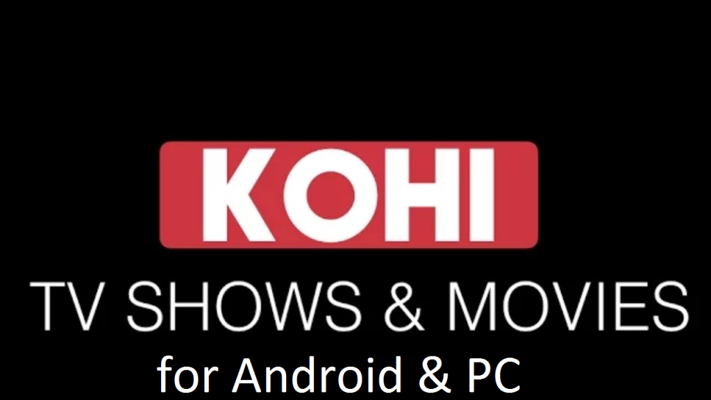 kohi movies for pc