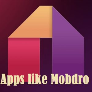 apps like mobdro alternatives