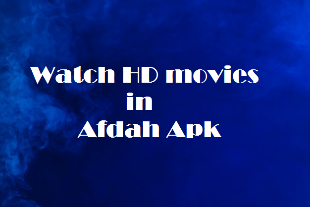 Afdah apk movies
