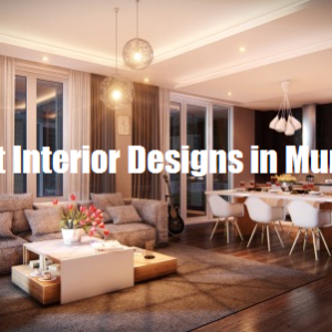 Best Interior designs Mumbai