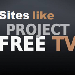 Sites Like ProjectFreeTV