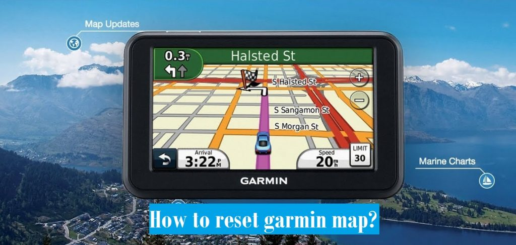 how to reset garmin map